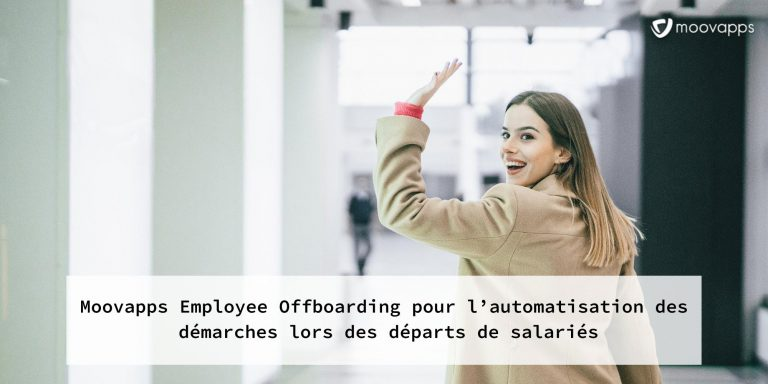 6 Applications Moovapps pour digitaliser le parcours employé 6 : Moovapps Employee Offboarding